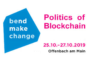 Call for Contributions: Politics of Blockchain 25. bis 27. Okt